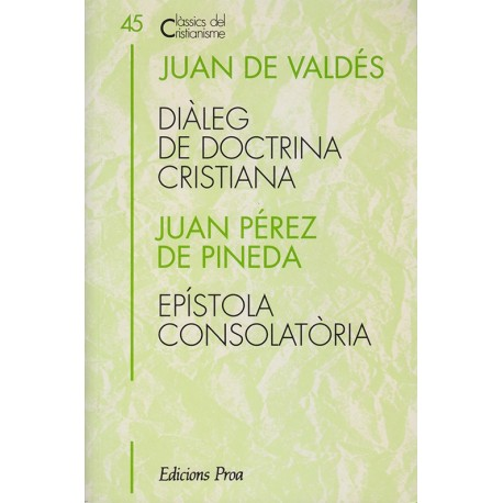 DIÀLEG DE DOCTRINA CRISTIANA i EPÍSTOLA