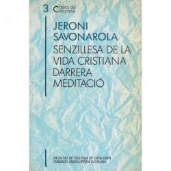 SENZILLESA DE LA VIDA CRISTIANA.DARRERA MEDITACIÓ