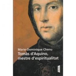 TOMÀS D'AQUINO, MESTRE D'ESPIRITUALITAT