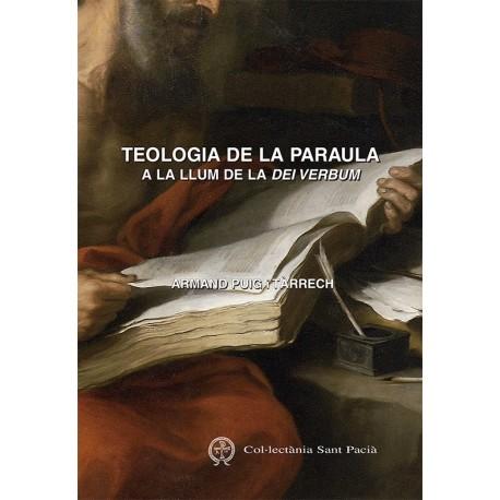 TEOLOGIA DE LA PARAULA A LA LLUM DE LA DEI VERBUM