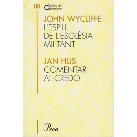 L'ESPILL DE L'ESGLÉSIA MILITANT i COMENTARI AL CREDO I ALTRES ESCRITS