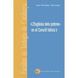 """""""L'ESGLÉSIA DELS POBRES"""" EN EL CONCILI VATICÀ II"""