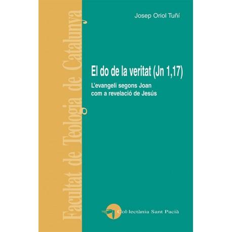 EL DO DE LA VERITAT (Jn 1,17)