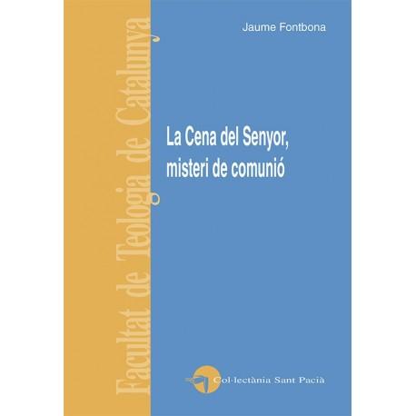 LA CENA DEL SENYOR, MISTERI DE COMUNIÓ
