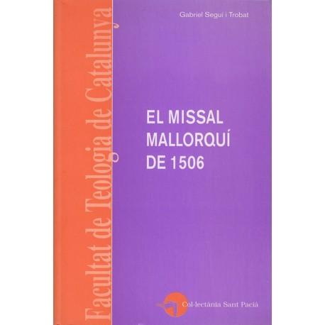 EL MISSAL MALLORQUÍ DE 1506. ESTUDI I EDICIÓ SEGONS L'EXEMPLAR DE LA BIBLIOTECA BARTOMEU MARCH