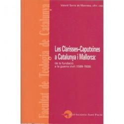 LES CLARISSES-CAPUTXINES A CATALUNYA I MALLORCA. DE LA FUNDACIÓ A LA GUERRA CIVIL (1539-1939)