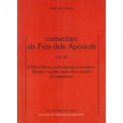 COMENTARI ALS FETS DELS APÒSTOLS, IV: