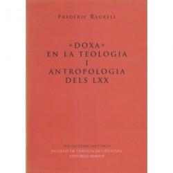 Doxa» EN LA TEOLOGIA I ANTROPOLOGIA DELS LXX