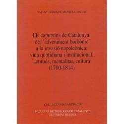 ELS CAPUTXINS DE CATALUNYA, DE L'ADVENIMENT BORBÒNIC A LA INVASIÓ NAPOLEÒNICA