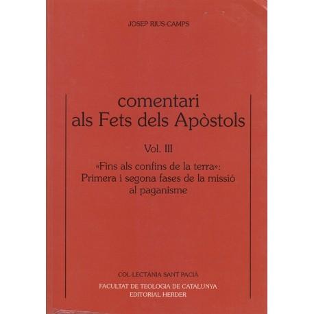 COMENTARI ALS FETS DELS APÒSTOLS, vol.III (Ac 13,1-18,23)
