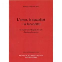L'AMOR, LA SEXUALITAT I LA FECUNDITAT EN EL MAGISTERI DE L' ESGLÉSIA