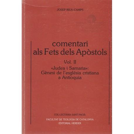 COMENTARI ALS FETS DELS APÒSTOLS, vol.II: «Judea i Samaria» GÈNESI DE L'ESGLÉSIA CRISTIANA A ANTIOQUIA