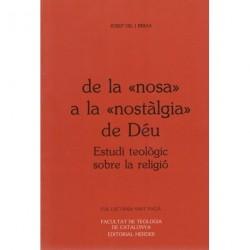DE LA «nosa» A LA «nostalgia» DE DÉU. ESTUDI DE LA TEOLOGIA DE LA RELIGIÓ