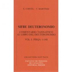 SIFRE DEUTERONOMIO.COMENTARIO TANNAÍTICO AL LIBRO DEL DEUTERONOMIO,Vol.I Pisqa