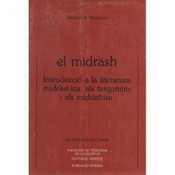 EL MIDRASH. INTRODUCCIÓ A LA LITERATURA MIDRÀSHICA, ALS TARGUMIM I ALS MIDRASHIM