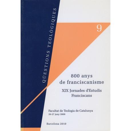 800 ANYS DE FRANCISCANISME. XIX JORNADA D'ESTUDIS FRANCISCANS