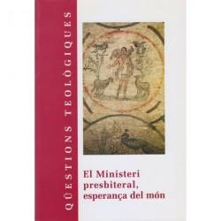 EL MINISTERI PRESBITERAL, ESPERANÇA DEL MÓN