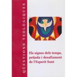 ELS SIGNES DELS TEMPS, PETJADA I DESAFIAMENT DE L'ESPERIT SANT