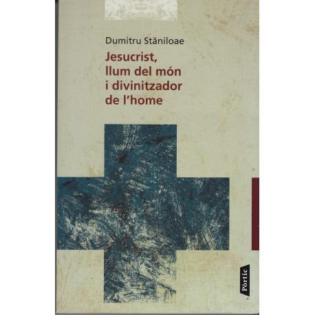 JESUCRIST, LLUM DEL MÓN I DIVINITZADOR DE L'HOME