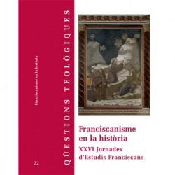 FRANCISCANISME EN LA HISTÒRIA. XXVI JORNADES D'ESTUDIS FRANCISCANS