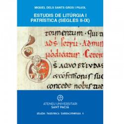 ESTUDIS DE LITÚRGIA I PATRÍSTICA (SEGLES II-IX)