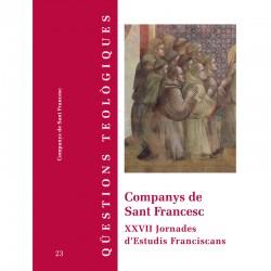 COMPANYS DE SANT FRANCESC. XXVII JORNADES D'ESTUDIS FRANCISCANS