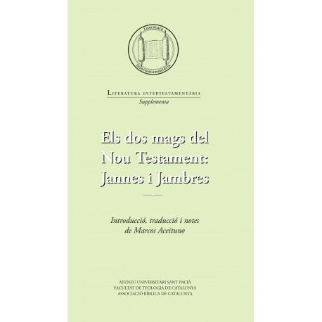Els dos mags del Nou Testament: Jannes i Jambres.
