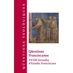 Qüestions franciscanes. XXVIII Jornades d'Estudis Franciscans