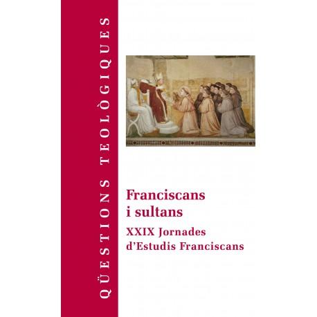 Franciscans i sultans. XXIX Jornades d'Estudis Franciscans