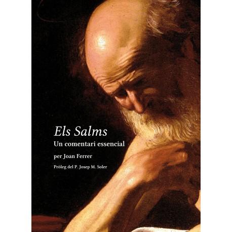 Els Salms. Un comentari essencial. Pròleg del P. Josep M. Soler