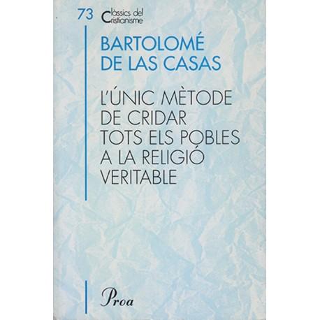 L'UNIC MÈTODE DE CRIDAR TOTS ELS POBLES A LA RELIGIÓ VERITABLE