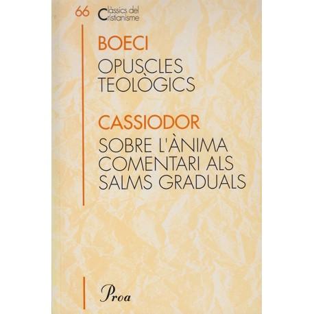 OPUSCLES TEÒLOGICS. SOBRE L'ÀNIMA I COMENTARI ALS SALMS GRADUALS.